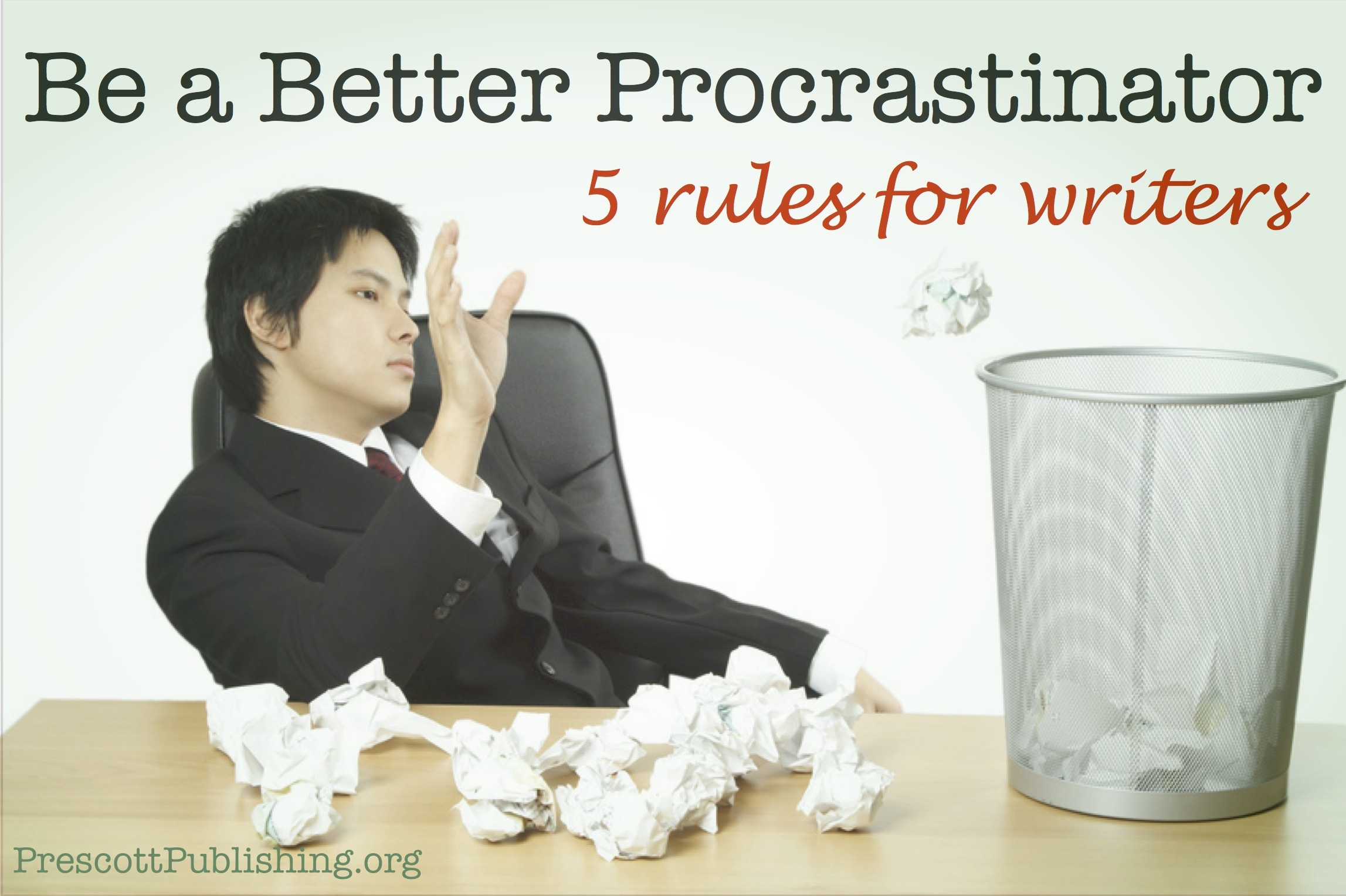 How to be a Better Procrastinator