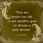 You are never too old...