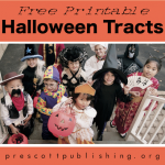 Free Printable Tracts for Trick-or-Treaters | Share something sweet with whoever shows up on your doorstep this Halloween. (https://prescottpublishing.org)