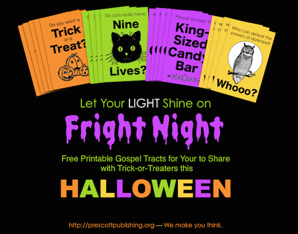 Free printable tracts for trick-or-treaters. Let your light shine this Halloween!