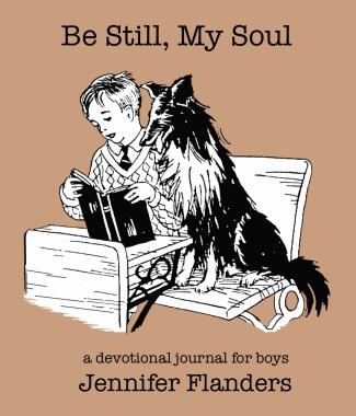 Be Still, My Soul: A Devotional Journal for Boys